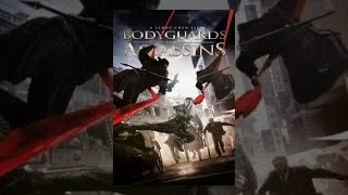 Bodyguard - Bodyguards and Assassins