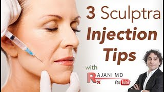 Three Sculptra Tips with Dr Rajani