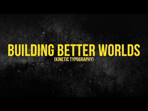 Aviators - Building Better Worlds (Kinetic Typography)