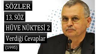 Prof. Dr. Akmet Akgündüz - Sözler - 13. Söz - Hüve Nüktesi 2 ( 05.06.1995)