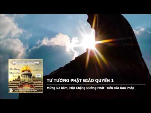 Tư Tưởng Phật Giáo Quyển 1 – Mừng 52 năm, Một Chặng Đường Phát Triển của Đạo Pháp