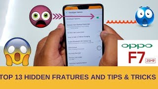Top 13 Hidden Features of Oppo F7 With TIPS & TRICKS (2018) (Hindi)