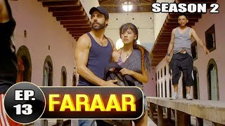 Faraar (2018) Episode 13 Full Hindi Dubbed | Hollywood To Hindi Dubbed Full