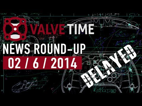 2nd June 2014 + Steam Controller Delayed! - ValveTime News Round-Up