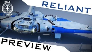 STAR CITIZEN ? NOUVEAU VAISSEAU : LE RELIANT (STARTER SHIP)