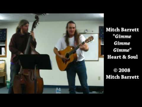 Mitch Barrett - Gimme Gimme Gimme