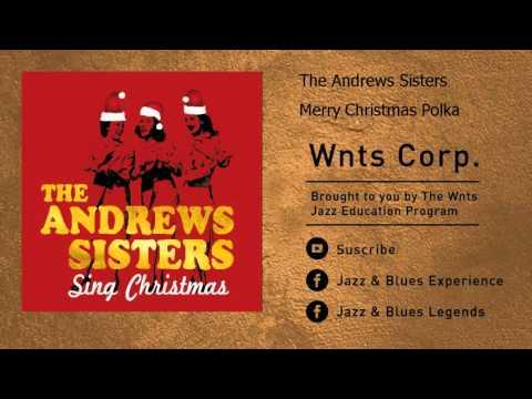 The Andrews Sisters - Merry Christmas Polka