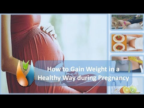 How to Gain Weight in a Healthy Way during Pregnancy