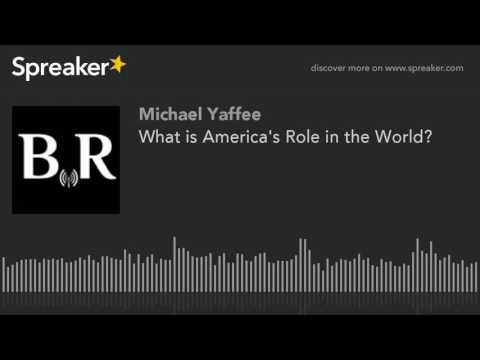 What is America's Role in the World?