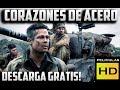 Como Descargar la Película: Corazones De Acero (Totalmente Gratis y en Español) Vía uTorrent 2015