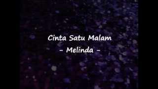 Melinda Cinta Satu Malam Lirik