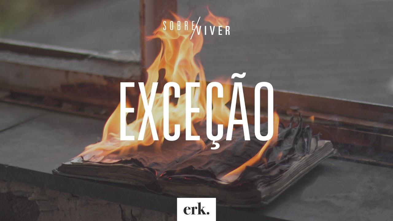 Sobre Viver #341 - Exceção / Ed René Kivitz