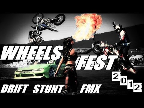 Wheels Fest 2012  - Drift, Stunt, Freestyle Motocross & Girls - Motorcycles and Cars drifting