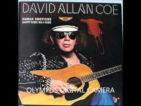 David Alan Coe - Human Emotions