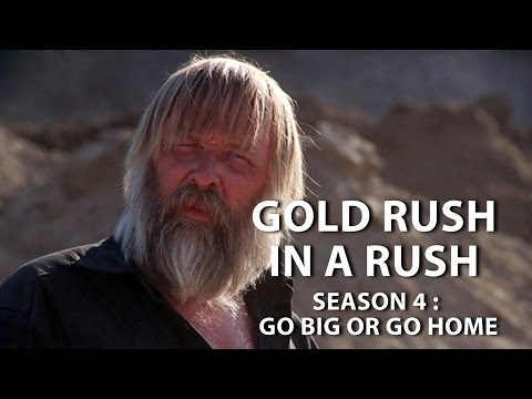 Gold Rush Season 4 Episode 18 - Go Big or Go Home - Gold Rush in a Rush Recap