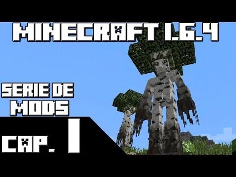 Minecraft 1.6.4 SERIE DE MODS Capitulo 1