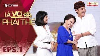 Là Vợ Phải Thế 2018 l Tập 1 Full: Mặc Cát Phượng, Việt Hương tiết lộ có tình cảm với Kiều Minh Tuấn