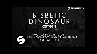 Bisbetic - Dinosaur (World Premiere Danny Howard BBC Radio 1) [OUT NOW]