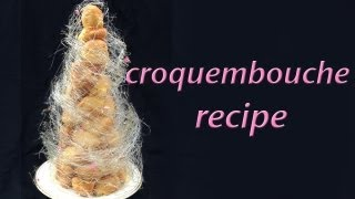Croquembouche Recipe Profiterole Tower HOW TO COOK THAT Ann Reardon