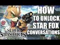 HOW TO UNLOCK Star Fox Secret Conversations in Super Smash Bros. Ultimate