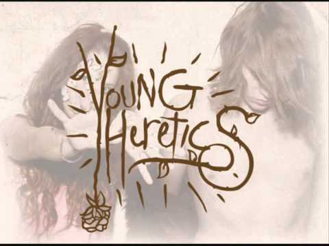 Young Heretics - I Know Im A Wolf