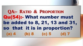 What number must be added to 8, 21, 13 and 31, so that it is in proportion?