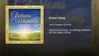 Easter Song ~ 2nd Chapter of Acts