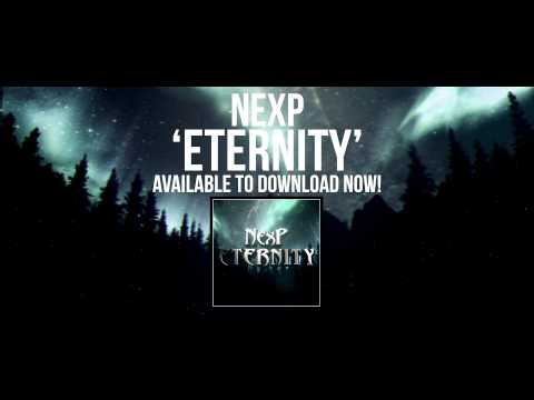NexP - Eternity [Full Track Available To Download]