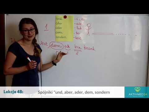 Niemiecki Dla Opiekunek Lekcja 48 - Spójniki Und,oder,aber,denn,sondern