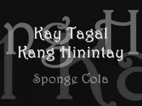 Kay Tagal Kitang Hinintay - Sponge Cola (with lyrics)