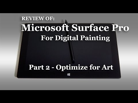 Review Of: Surface Pro [Part 2: Customizing Surface for Digital Art]