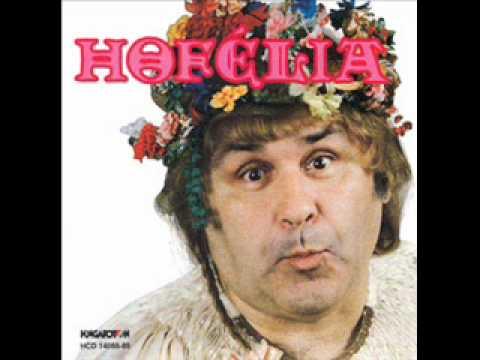 Hofi Géza - Hofélia - A Fakanál Kopogjon, Ne A Szemünk!