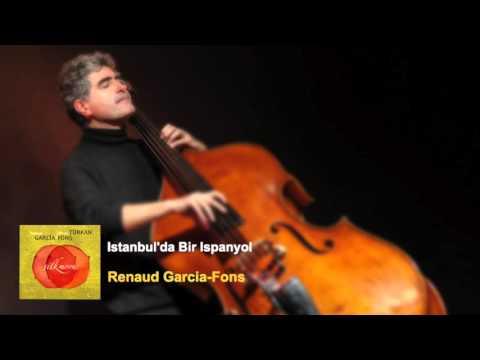 Renaud Garcia-Fons -  Istanbul'da Bir Ispanyol