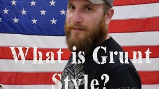 What is Grunt Style? Listen up!