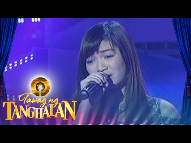Tawag ng Tanghalan: Alyssa Pangan   Follow Your Dreams