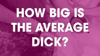 How big is the average dick?