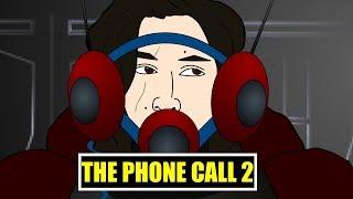 The Phone Call 2
