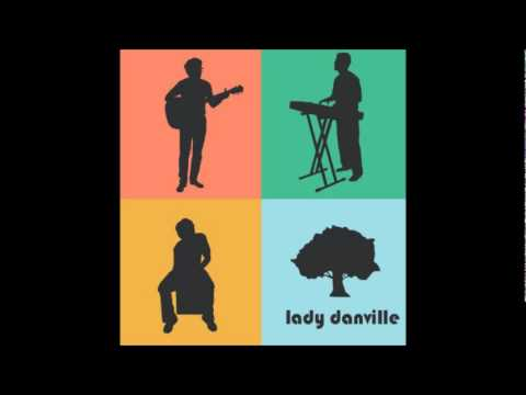 Lady Danville - Love To Love