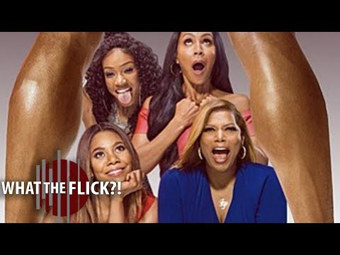 Girls Trip - Movie Review