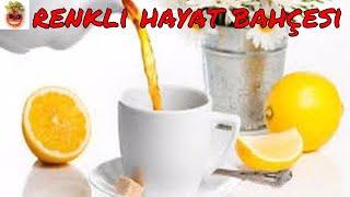 Limon Kabuğu  Çayı  Hazırlanışı ve Faydaları