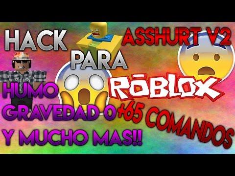 HACK PARA ROBLOX (ASSHURT V2)QUEMANDO JUGADORES, MODO DIOS Y MAS!! TUTORIAL