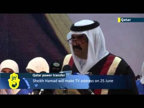 Emir of Qatar set to hand power to his son: Sheikh Hamad will be replaced by Sheikh Tamim