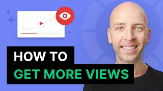 How to Get More Views on YouTube in 2020 (NEW Strategy)