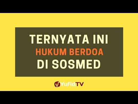 Ternyata Ini Hukum Berdoa di Sosmed – Poster Dakwah Yufid TV