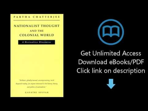 Nationalist Thought and the Colonial World: A Derivative Discourse