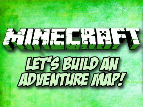 Minecraft: Let's Build an Adventure Map! Episode 3