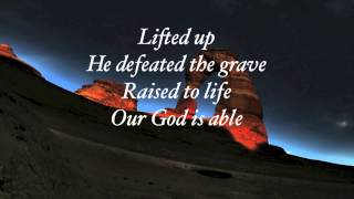 Hillsong - God is Able with lyrics