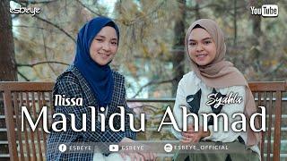 MAULIDU AHMAD | SYAHLA feat NISSA SABYAN