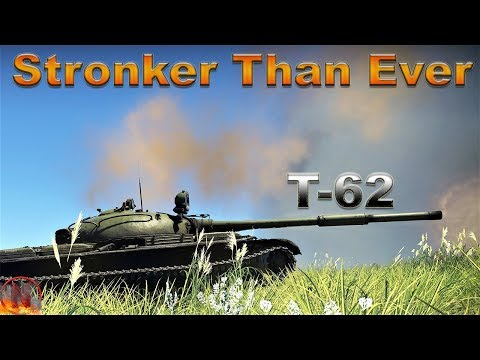 WT || T-62 -  Stronger Than Ever thumbnail