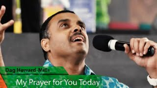 Bishop Dag Heward-Mills prayer for you today!!!